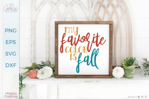 My Favorite Color Is Fall SVG