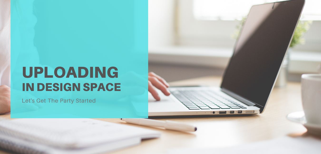 Uploading Files Into Design Space