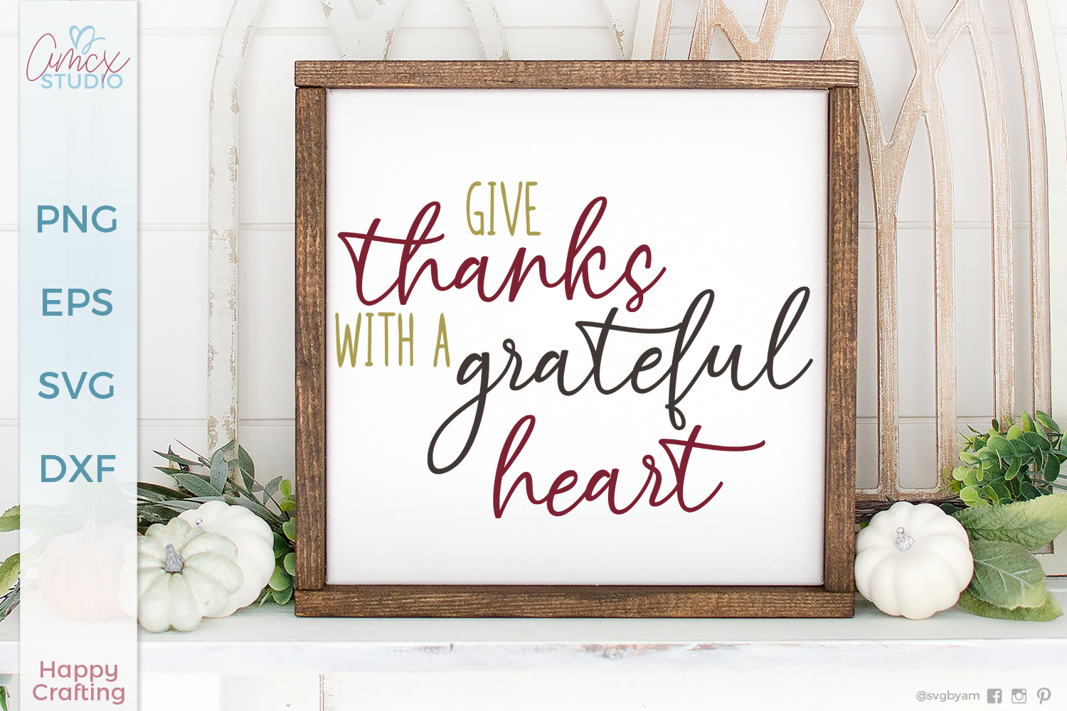 Give Thanks With A Grateful Heart Svg By Amcx Studio Sassy Quotes