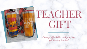 Easy DIY Teacher Gift