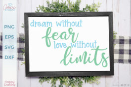 Dream without fear SVG