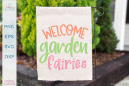 Welcome Garden Fairies