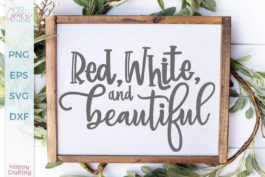 Red, White, and Beautiful SVG