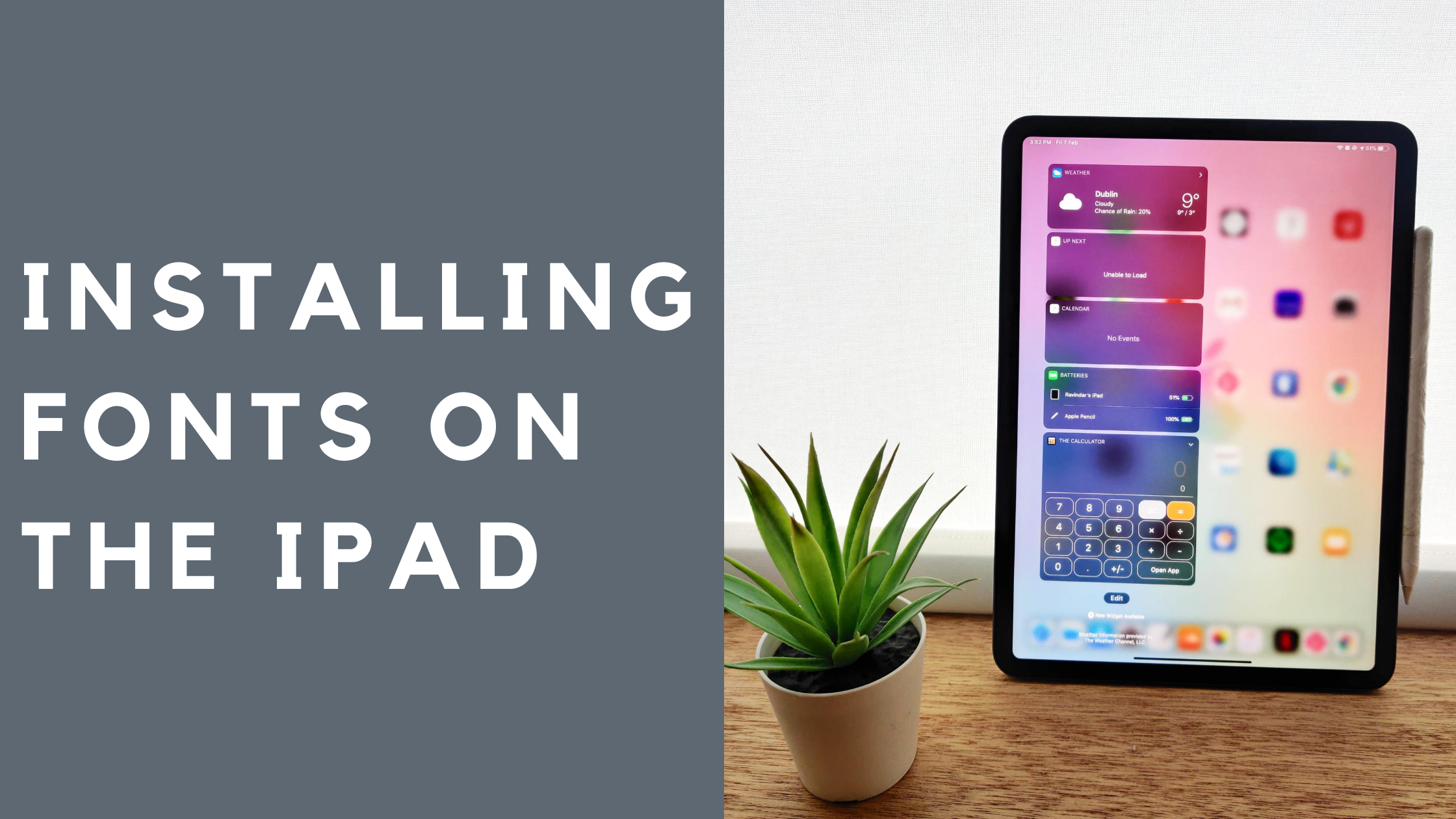 Installing Fonts on your iPad