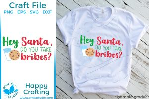 Santa, do you take bribes?